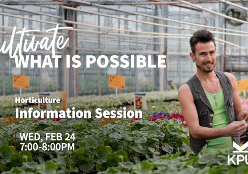 KPU School of Horticulture Horticulture Training Information Session Feb 24, 2021″Online Event""